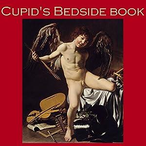 Cupid's Bedside Book Audiobook