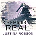 Keeping it Real: Quantum Gravity, Book 1 Audiobook by Justina Robson Narrated by Mel Hudson