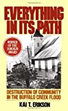 Everything in Its Path, Kai T. Erikson, 0671240676