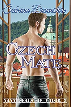 Czech Mate (Navy Seals of Valor Book 2) by [Devonshire, Sabrina]