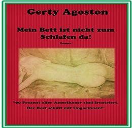 mein bett ist nicht zum schlafen da german edition ebook gerty agoston sylvia kovacs. Black Bedroom Furniture Sets. Home Design Ideas