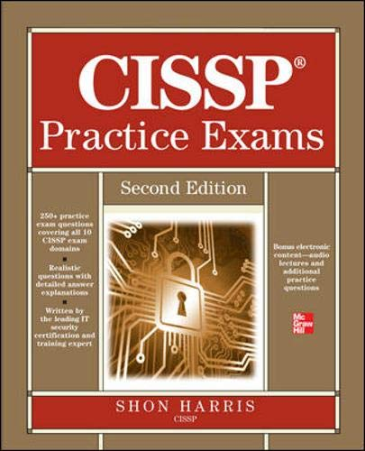 CISSP Practice Exams, Second Edition (Physical Access Control Best Practices)