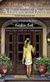 img - for A Blush With Death (Bath and Body Mysteries) by India Ink (2006-05-02) book / textbook / text book