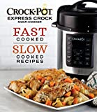 Crock-Pot Express Crock Multi-Cooker: Fast Cooked