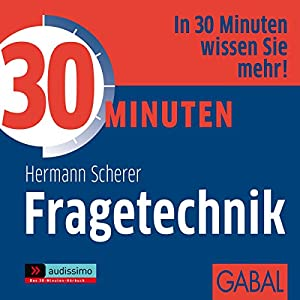 30 Minuten Fragetechnik Audiobook