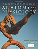 A Laboratory Textbook of Anatomy and Physiology 9th Edition