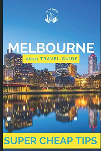 51tj9ppcqFL - Super Cheap Melbourne - Travel Guide 2020: How to Enjoy a $1,000 trip to Melbourne for $150