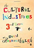 The Cultural Industries, Hesmondhalgh, David, 1446209261