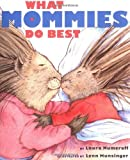 What Mommies Do Best (Miniature Edition)