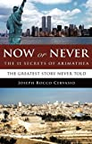 Now or Never, Joseph Rocco Cervasio, 160791980X
