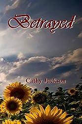 Betrayed (Bloom Series Book 5)
