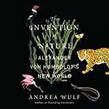 #9: The Invention of Nature: Alexander von Humboldt's New World