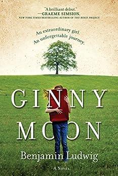 Ginny Moon: A Novel by [Ludwig, Benjamin]