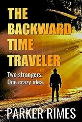 The Backward Time Traveler