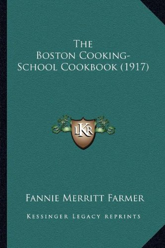 The Boston Cooking-School Cookbook (1917) PDF
