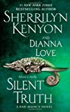 Silent Truth, Sherrilyn Kenyon and Dianna Love, 141659745X