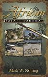African Safari Journal, Mark W. Nolting, 0939895080