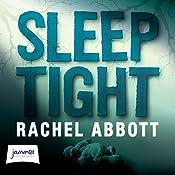 Sleep Tight | Rachel Abbott