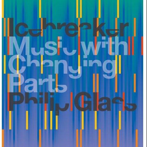 Philip Glass - Music With Changing Parts - Zortam Music