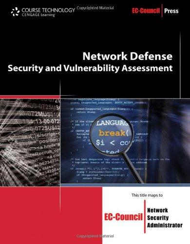 Network Defense  Security And Vulnerability Assessment  Ec Council Press