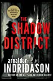 img - for The Shadow District: A Thriller book / textbook / text book