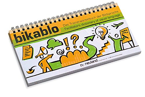 bikablo-das-trainerwrterbuch-der-bildsprache-facilitators-dictionary-of-visual-language