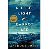 Deals on All the Light We Cannot See: A Novel Kindle Edition