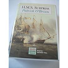 """H.M.S. """"Surprise"""": Complete & Unabridged"""