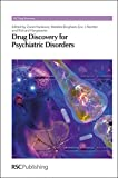 img - for Drug Discovery for Psychiatric Disorders: RSC book / textbook / text book