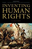 Inventing Human Rights, Lynn Hunt, 0393331997