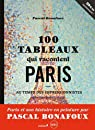 100 tableaux qui racontent Paris par Bonafoux
