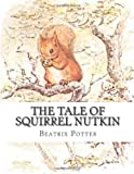 The Tale of Squirrel Nutkin, Beatrix Potter, 1481155741