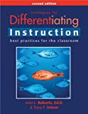 Strategies for Differentiating Instruction : Best Practices for the Classroom, Roberts, Julia L. and Inman, Tracy F., 1593633572