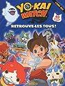 Yo-Kai Watch - Retrouve-les tous ! par WATCH