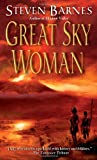 Great Sky Woman, Steven Barnes, 0345459024