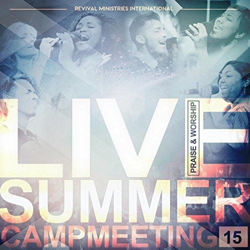 Live Summer Campmeeting '15