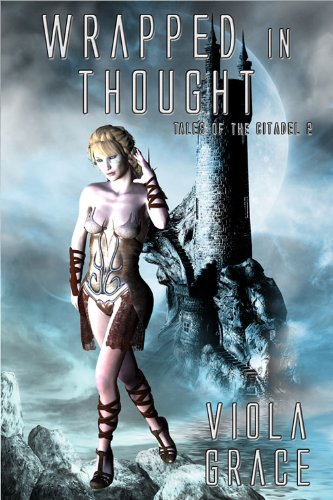 Wrapped in Thought (Tales of the Citadel Book - The Citadel Hours