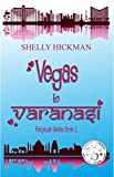 Vegas to Varanasi (Fortytude Series Book 1)