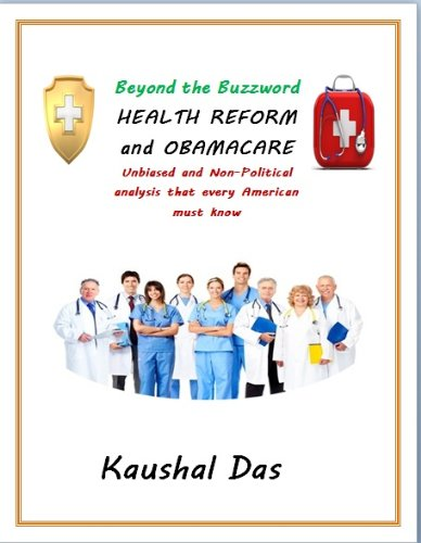 Health Reform and Obamacare (Beyond the Buzzword Book 1)