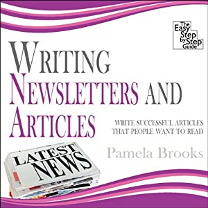 Writing Newsletters and Articles Audiobook