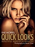 Quick Looks: Beautiful Makeup in Minutes