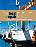 The Boat Repair Bible, , 1408133210