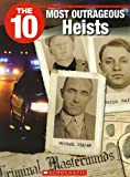 The 10 Most Daring Heists, Jack Booth, 1554484863