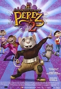 Pérez, el ratoncito de tus sueños 2 [DVD]