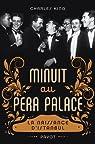 Minuit au Pera Palace : La naissance d'Istanbul par King