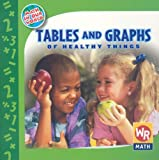 Tables and Graphs of Healthy Things, Joan Freese, 0836884809