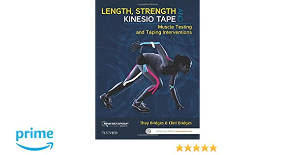 Length strength and kinesio tape muscle testing and taping length strength and kinesio tape muscle testing and taping interventions 1e 9780729541930 medicine health science books amazon fandeluxe Choice Image