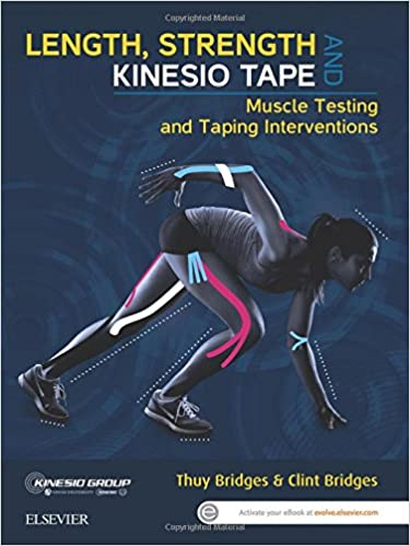 Length strength and kinesio tape muscle testing and taping length strength and kinesio tape muscle testing and taping interventions 1e 1st edition fandeluxe Choice Image