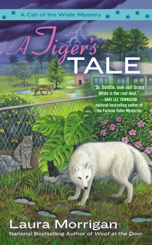 A Tiger's Tale (A Call of the Wilde Mystery Book 2)