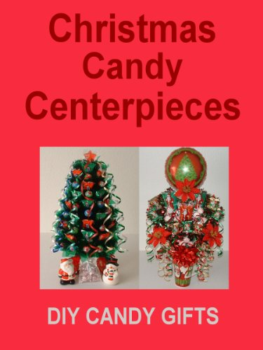 DIY Christmas Gifts: Candy Bouquets